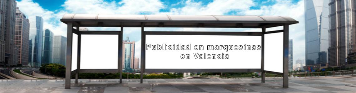 Publicidad en marquesinas en Valencia